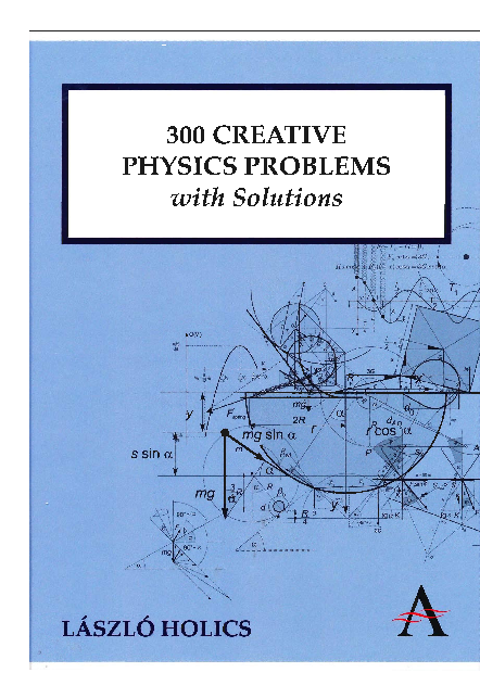 PDF) 300 CREATIVE PHYSICS PROBLEMS | David Allany - Academia edu