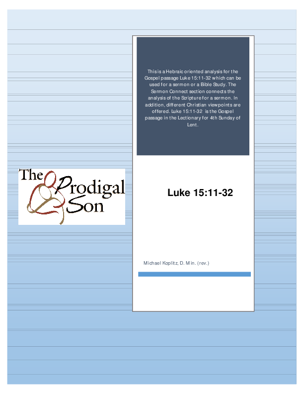 PDF) Luke 15:11-32 Hebraic Analysis and Sermon Connect | Michael