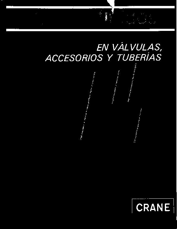 PDF) Flujo de Fluidos. Valvulas y Tuberias, CRANE | Enrique Castillo -  Academia.edu