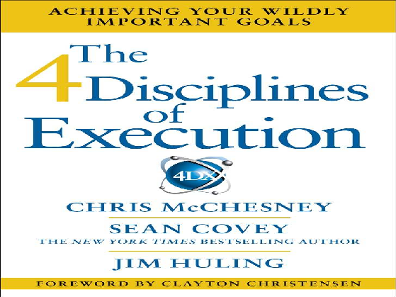 The 4 Disciplines Of Execution Sean Covey Jesus Chavira