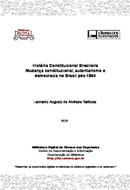 f710a5e0d0a1e História Constitucional Brasileira  Mudança constitucional ...
