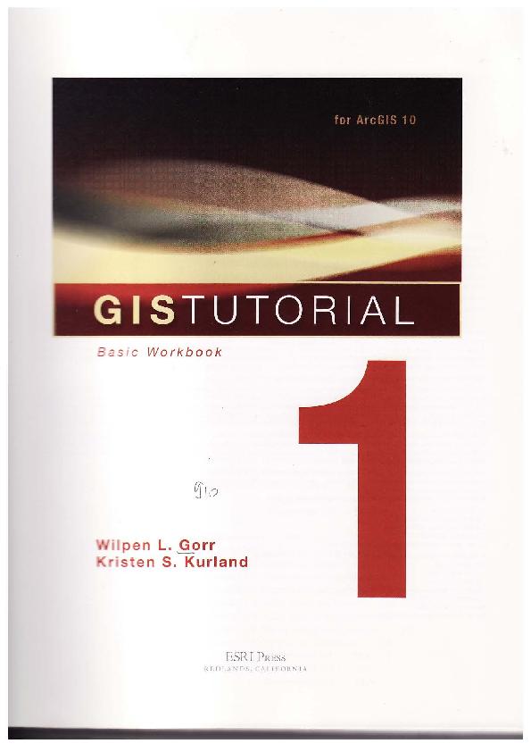 Wilpen L  Gorr, Kristen S  Kurland] GIS Tutorial (BookZZ org
