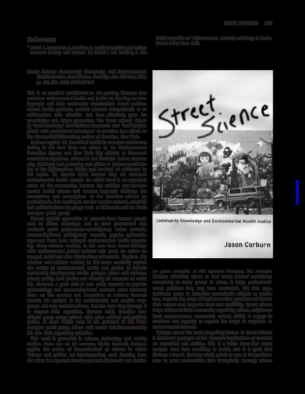 Pdf Street Science Community Knowledge And Environmental Health Justice Jason Corburn Rebecca Altman Academia Edu