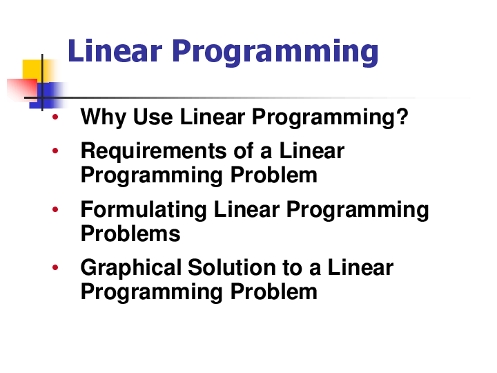 (PDF) Why Use Linear Programming? Requirements of a Linear