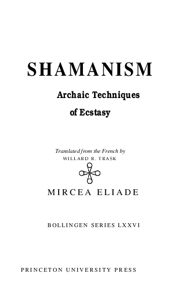 PDF) SHAMANISM Archaic Techniques of Ecstasy