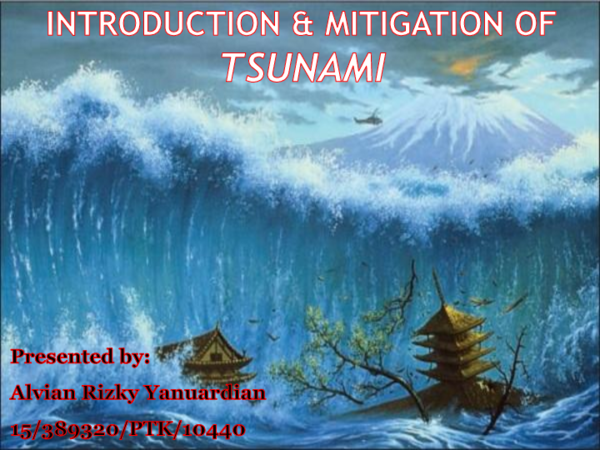 PDF) INTRODUCTION OF TSUNAMI | Alvian Rizky Yanuardian - Academia edu