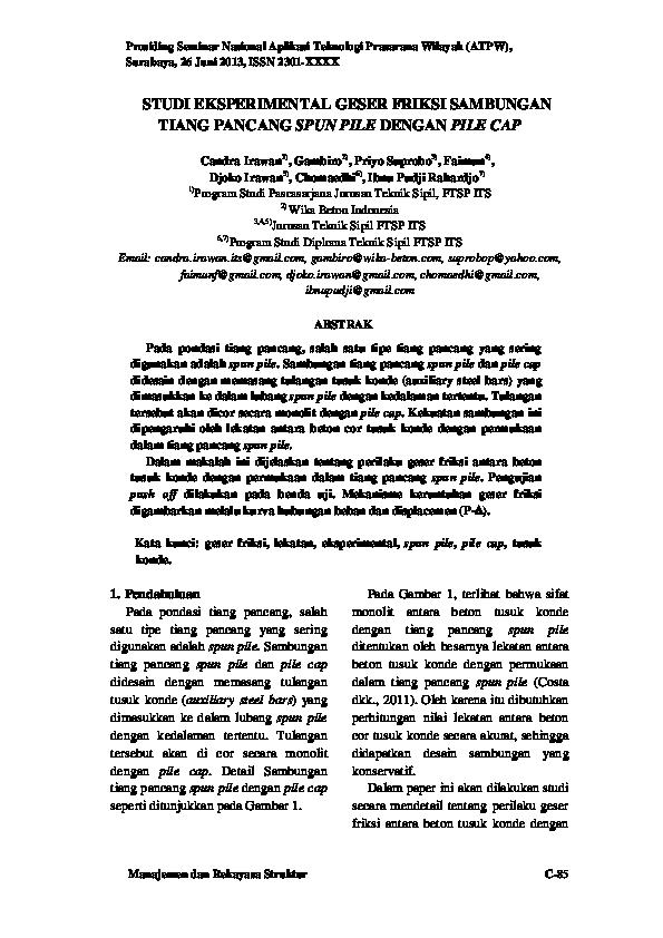Pdf Studi Eksperimental Geser Friksi Sambungan Tiang Pancang Spun Pile Dengan Pile Cap Candra Irawan Academia Edu