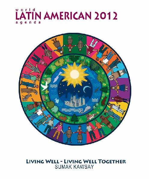 reputable site 810c7 9a524 2012 World Latin American Agenda - SUMAK KAWSAY, Living Well, Living ...