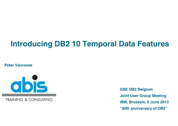 PDF) Introducing DB2 10 Temporal Data Features | Peter Vanroose