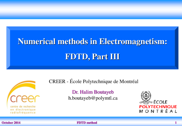 PDF) Numerical methods in Electromagnetism: FDTD, Part III