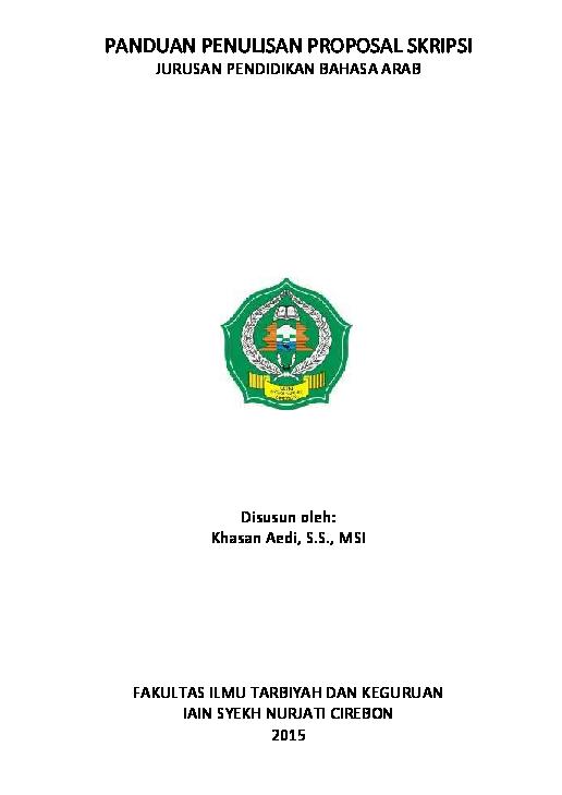 Pdf Pedoman Proposal Dan Skripsi Bahasa Arab Iain Syekh Nurjati Cirebon محمد فردوس Academia Edu