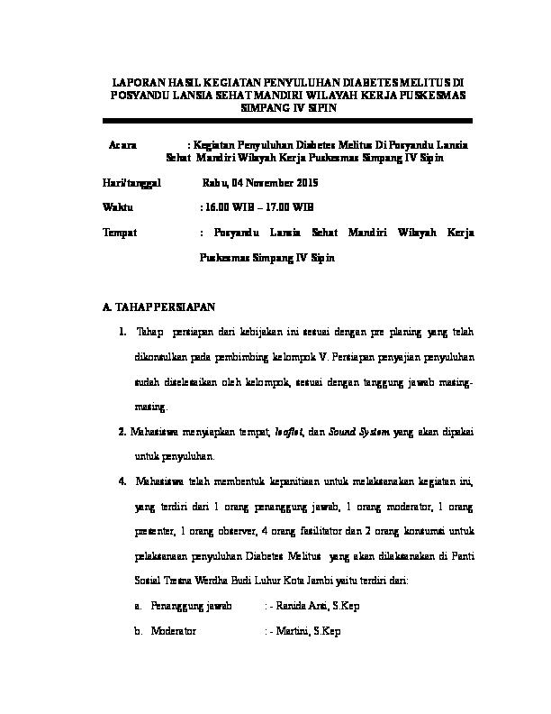 Doc Laporan Hasil Kegiatan Penyuluhan Diabetes Melitus Di Posyandu Lansia Sehat Mandiri Wilayah Kerja Puskesmas Simpang Iv Sipin Acara Kegiatan Penyuluhan Diabetes Melitus Di Posyandu Lansia Sehat Mandiri Wilayah Kerja Puskesmas