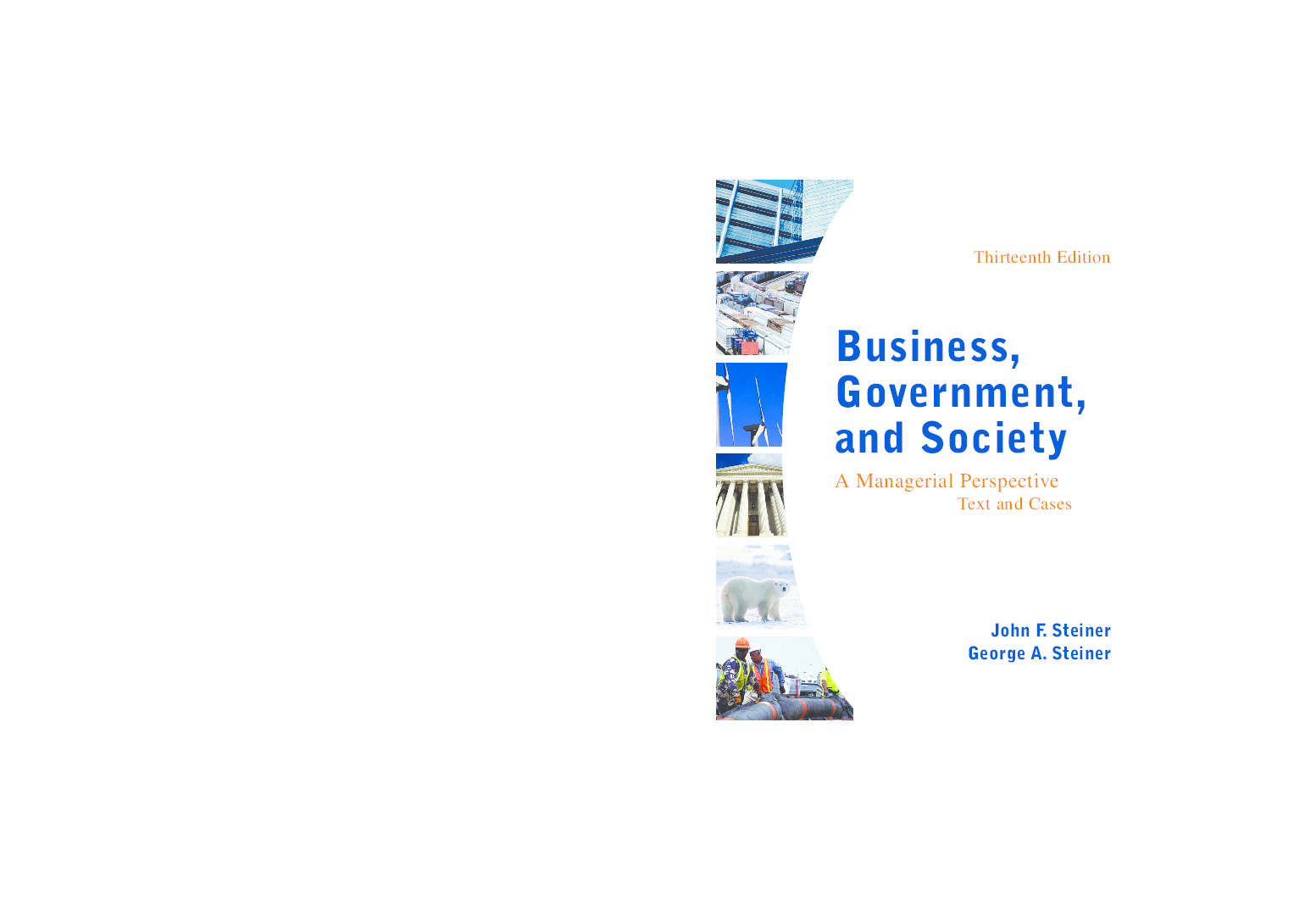 PDF) Business, Government, and Society Thirteenth Edition A