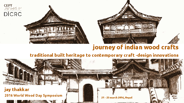 Journey Of Indian Wood Crafts Traditional Built Heritage To