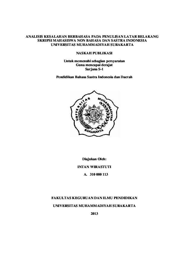 Pdf Analisis Kesalahan Berbahasa Pada Penulisan Latar Belakang Skripsi Mahasiswa Non Bahasa Dan Sastra Indonesia Universitas Muhammadiyah Surakarta Naskah Publikasi Untuk Memenuhi Sebagian Persyaratan Guna Mencapai Derajat Sarjana S 1 Safrina Hulu