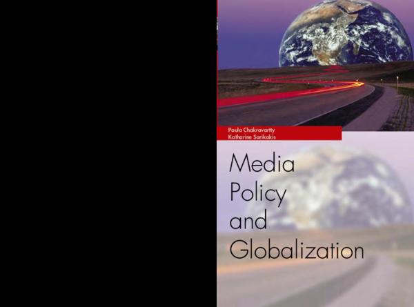 PDF) Media Policy and Globalization   Paula Chakravartty