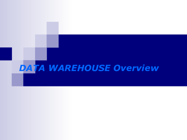 PPT) DATAWAREHOUSE Overview | Agenor Gnanzou - Academia edu