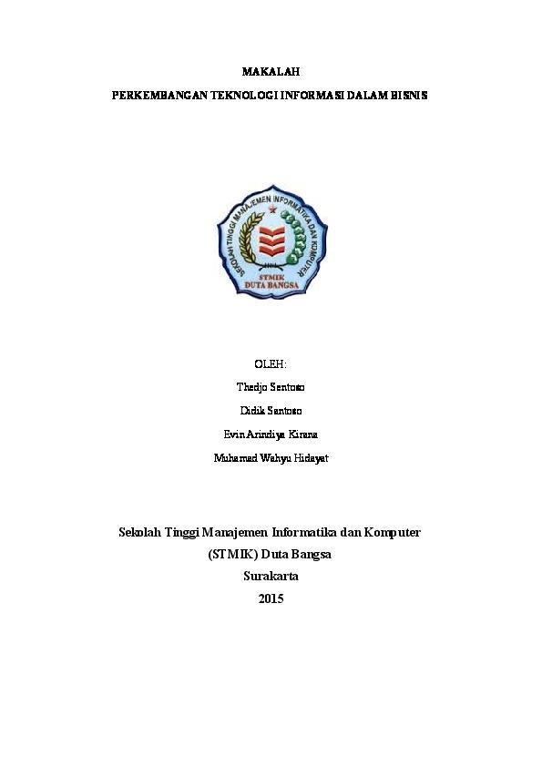 Doc Makalah Perkembangan Teknologi Informasi Dalam Bisnis Teknologi Informatik Kelas C Academia Edu