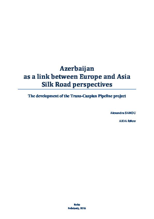 PDF) Azerbaijan as a link between Europe and Asia Silk Road