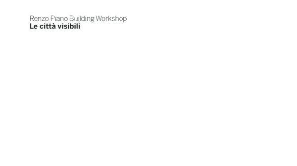 Renzo Piano building workshop  visible cities  4018fe61bba8