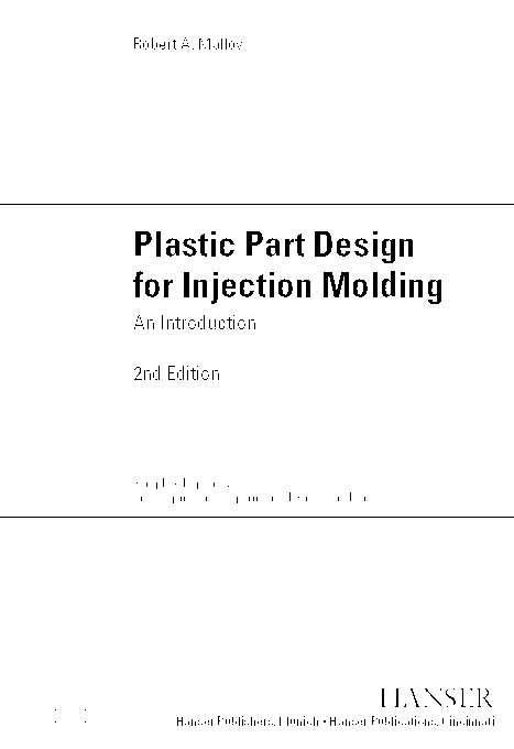 Pdf Plastic Part Design For Injection Molding An Introduction 2nd Edition Athul Tc Academia Edu