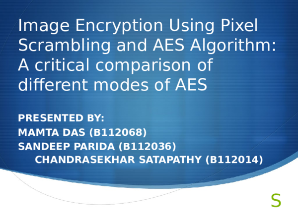 PPT) Image Encryption using different modes of AES | Chandrasekhar