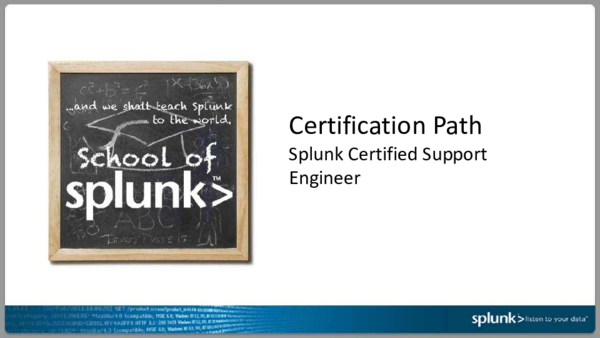 PDF) Certification Path Splunk Certified Support Engineer