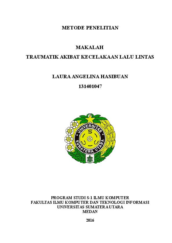 Doc Makalah Traumatik Akibat Kecelakaan Lalu Lintas Laura Angelina Hsb Academia Edu