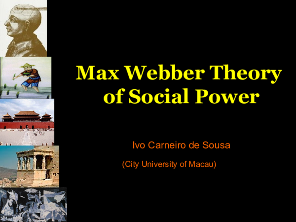 PPT) Max Weber Theory of Social Power | Ivo Carneiro de Sousa