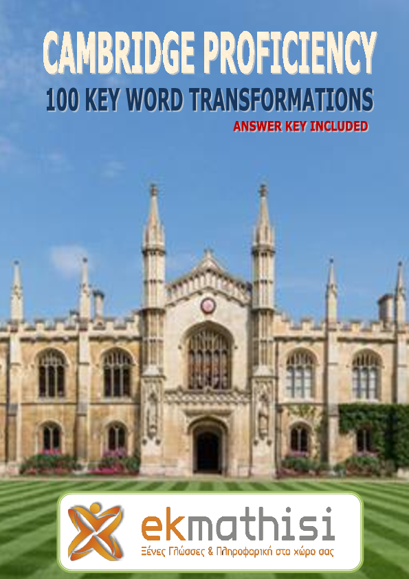 PDF) Cambridge Proficiency 100 Key Word Transformations with Answer