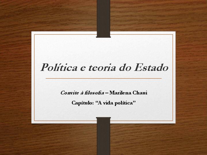 Política E Teoria Do Estado Convite à Filosofia Marilena Chaui