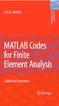 PDF) MATLAB Codes for Finite Element Analysis- Solids and
