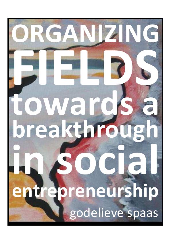 c8583ed02 PDF) ORGANIZING FIELDS towards a breakthrough in social ...