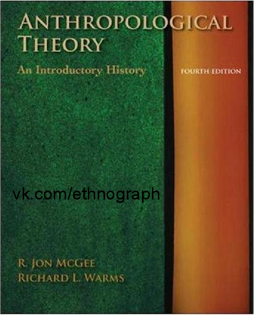 PDF) Anthropological Theory An Introductory History McGee, R