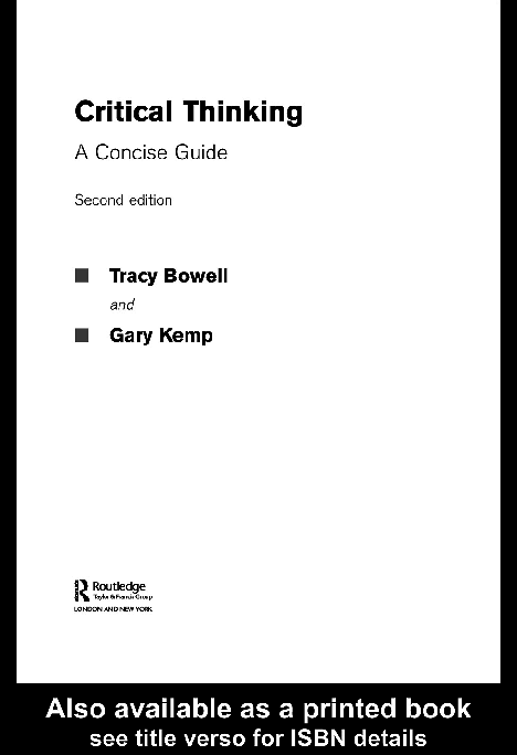 critical thinking a concise guide 3rd edition by tracy bowell gary kemp