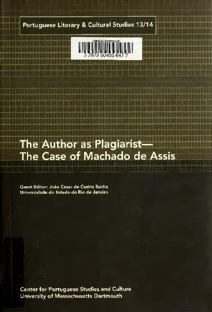 Pdf The Author As Plagiarist The Case Of Machado De Assis