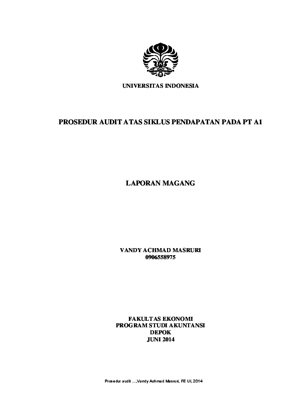 Pdf Universitas Indonesia Prosedur Audit Atas Siklus Pendapatan Pada Pt A1 Laporan Magang Sisardi Ut Academia Edu