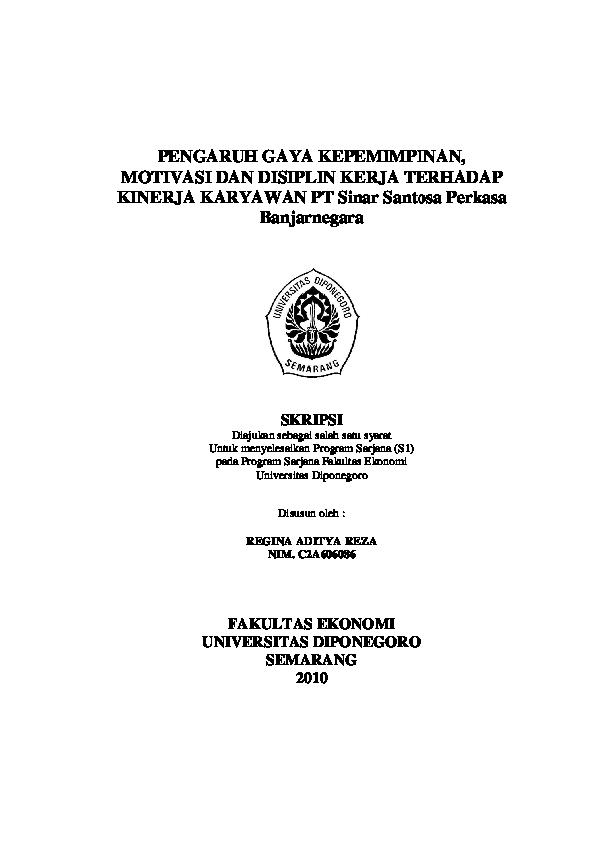 Pdf Pengaruh Gaya Kepemimpinan Motivasi Dan Disiplin Kerja Terhadap Kinerja Karyawan Pt Sinar Santosa Perkasa Pengaruh Gaya Kepemimpinan Motivasi Dan Disiplin Kerja Terhadap Kinerja Karyawan Pt Sinar Santosa Perkasa Deki Sahabat