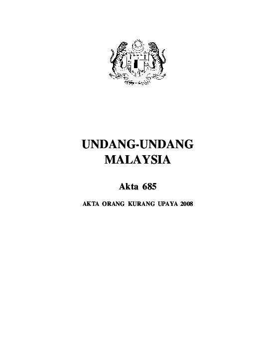 Pdf Undang Undang Malaysia Akta 685 Akta Orang Kurang Upaya 2008 Ni Matullah Nazari Academia Edu
