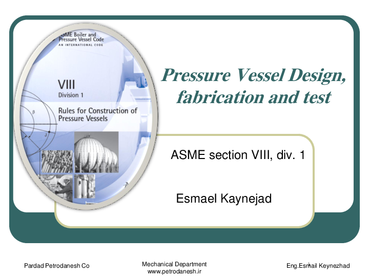 PDF) Pressure Vessel Design, fabrication and test ASME