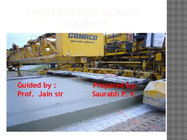 PPT) CONSTRUCTION OF RIGID PAVEMENT | Saurabh Vinchurkar - Academia edu