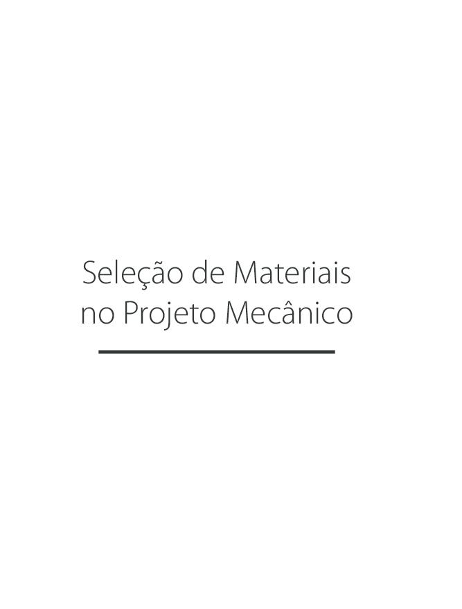 6c903e932 PDF) Seleção de Materiais no Projeto Mecânico