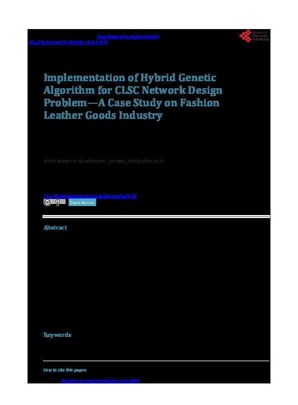 PDF) Implementation of Hybrid Genetic Algorithm for CLSC Network
