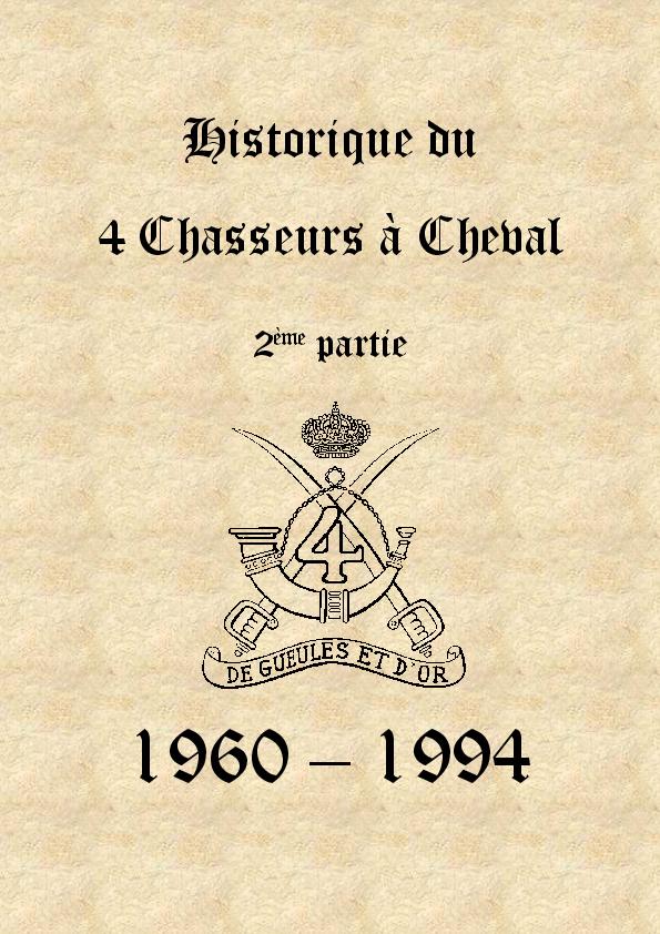 80ab81d5133 PDF) Historique du 4 Chasseurs à Cheval 2ème partie (1961 - 1994 ...