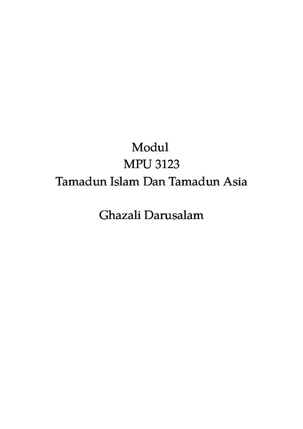 Tamadun Islam Dan Tamadun Asia Dr Ghazali Darusalam Academiaedu