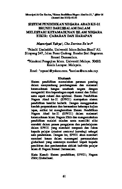 Pdf Sistem Pendidikan Negara Abad Ke 21 Brunei Darussalam Dalam Melestari Ketamadunan Islam Negara Zikir Cabaran Dan Harapan Journal Of Aqidah Islamic Thought Afkar Academia Edu