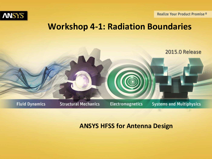 PDF) Workshop 4-1: Radiation Boundaries ANSYS HFSS for
