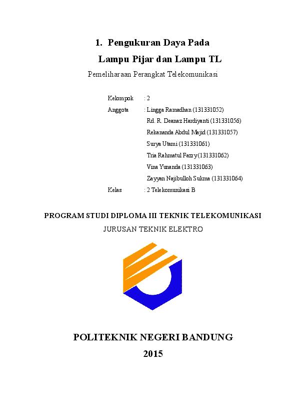 Doc Pengukuran Daya Pada Lampu Pijar Dan Lampu Tl Program Studi Diploma Iii Teknik Telekomunikasi Politeknik Negeri Bandung 2015 Deanaz Hardiyanti Academia Edu