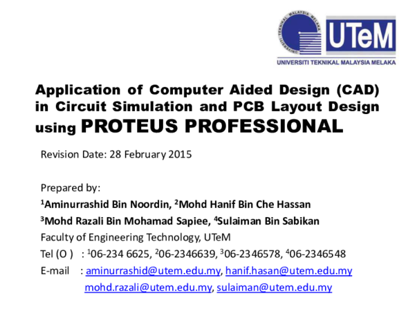 Pdf Application Of Computer Aided Design Cad In Circuit Simulation And Pcb Layout Design Using Proteus Professional Mohd Hanif Che Hasan And Marizan Sulaiman Academia Edu
