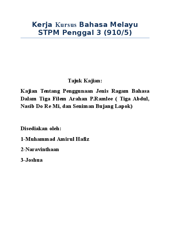 Doc Kerja Kursus Bahasa Melayu Stpm Penggal 3 910 5 Muhammad Amirul Hafiz Rozali Academia Edu